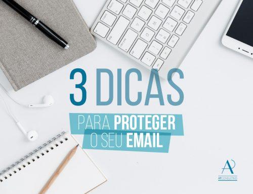 3 dicas para proteger o seu email