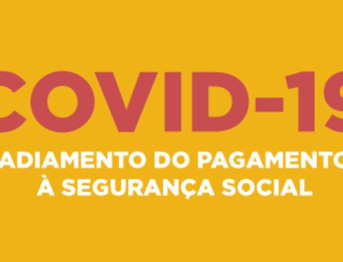 Covid-19 | Adiamento do pagamento à Segurança Social