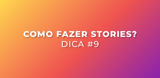 como fazer stories no Instagram