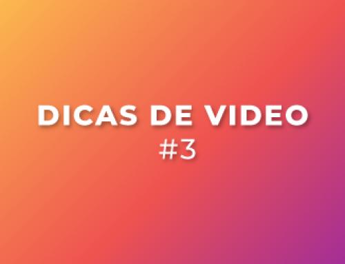 Como fazer vídeos para as redes sociais? Dica #3